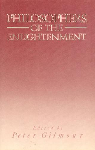 Philosophers of the Enlightenment (Hardback)