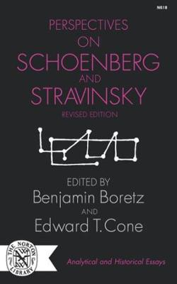 Perspectives on Schoenberg and Stravinsky (Paperback)