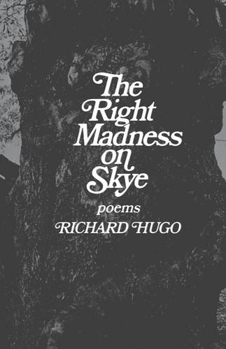 The Right Madness on Skye: Poems (Paperback)