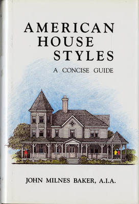 American House Styles: A Concise Guide (Hardback)