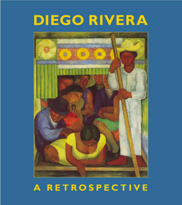 Diego Rivera: A Retrospective (Hardback)