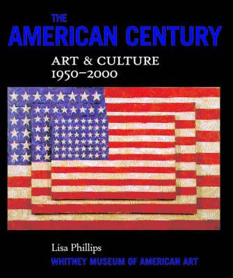 The American Century: Art and Culture 1950-2000 (Hardback)