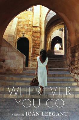 Wherever You Go: A Novel (Hardback)