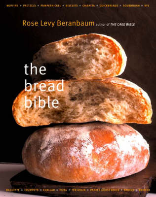 The Bread Bible (Hardback)