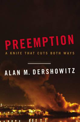 Preemption: A Knife That Cuts Both Ways (Hardback)