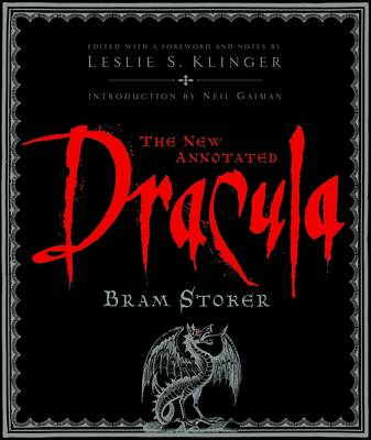 The New Annotated Dracula - The Annotated Books (Hardback)