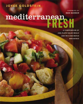 Mediterranean Fresh: A Compendium of One-Plate Salad Meals and Mix-and-Match Dressings (Hardback)