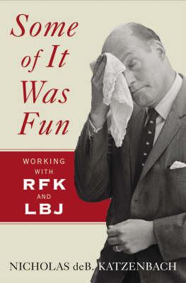 Some of It Was Fun: Working with RFK and LBJ (Hardback)