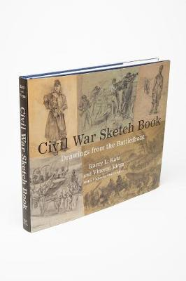 Civil War Sketch Book: Drawings from the Battlefront (Hardback)