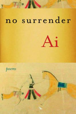 No Surrender: Poems (Hardback)
