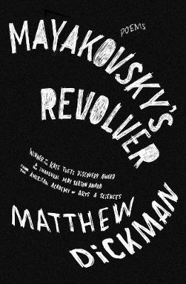 Mayakovsky's Revolver: Poems (Hardback)
