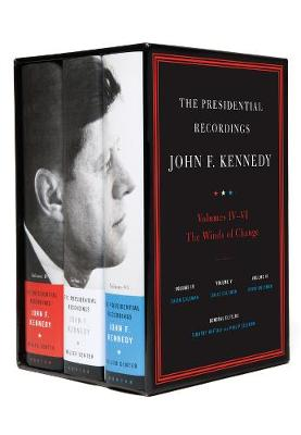The Presidential Recordings: John F. Kennedy Volumes IV-VI: The Winds of Change: October 29, 1962 - February 7, 1963 (Hardback)