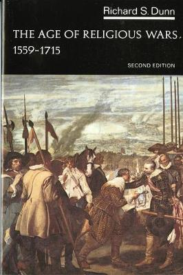 The Age of Religious Wars, 1559-1715 - The Norton History of Modern Europe (Paperback)