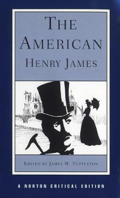 The American - Norton Critical Editions (Paperback)