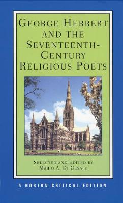 George Herbert and the Seventeenth-Century Religious Poets - Norton Critical Editions (Paperback)