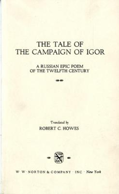 The Tale of the Campaign of Igor: A Russian Epic Poem of the Twelfth Century (Paperback)
