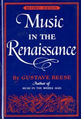 Music in the Renaissance (Hardback)
