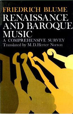 Renaissance and Baroque Music: A Comprehensive Survey (Paperback)