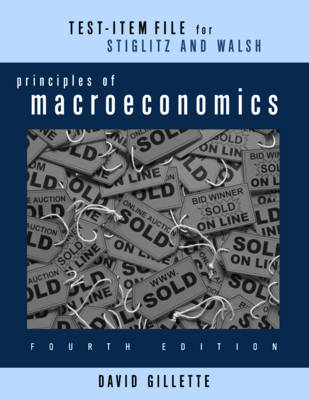 Test Bank: for Principles of Macroeconomics, Fourth Edition (Paperback)