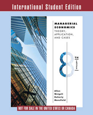 Managerial Economics: Theory, Applications, and Cases (Paperback)