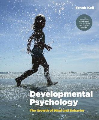 Developmental Psychology the Growth of Mind and Behavior Us Edition (Paperback)