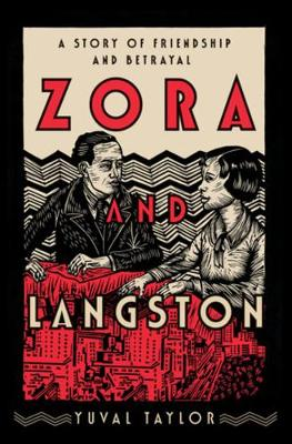 Zora and Langston: A Story of Friendship and Betrayal (Hardback)