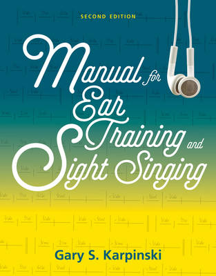 Manual for Ear Training and Sight Singing (Paperback)