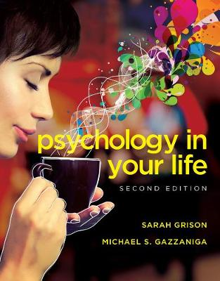 Psychology in Your Life 2E (Paperback)