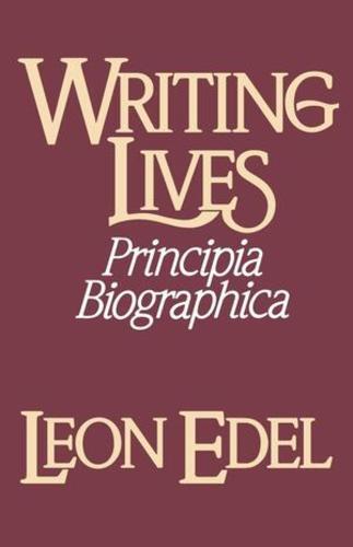 Writing Lives: Principia Biographica (Paperback)