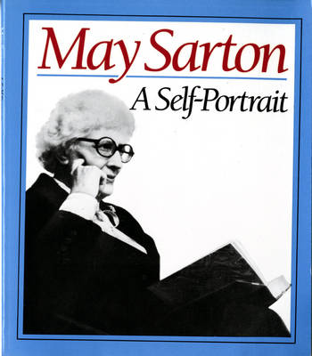 May Sarton: A Self Portrait (Paperback)