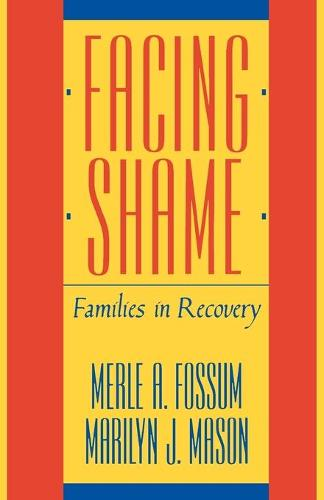 Facing Shame: Families in Recovery (Paperback)