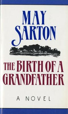 The Birth of a Grandfather: A Novel (Paperback)