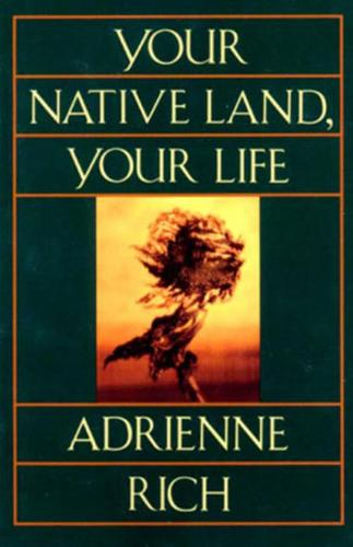 Your Native Land, Your Life (Paperback)