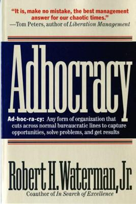 Adhocracy: The Power to Change (Paperback)
