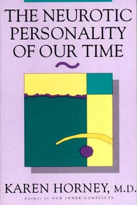 The Neurotic Personality of Our Time (Paperback)