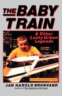 The Baby Train and Other Lusty Urban Legends (Paperback)