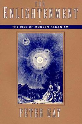 The Enlightenment: The Rise of Modern Paganism (Paperback)