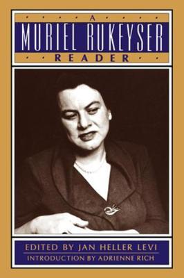 A Muriel Rukeyser Reader (Paperback)