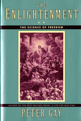 The Enlightenment: The Science of Freedom (Paperback)