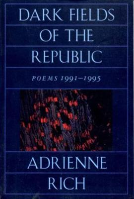 Dark Fields of the Republic: Poems 1991-1995 (Paperback)
