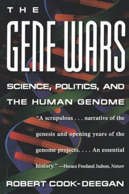 The Gene Wars: Science, Politics, and the Human Genome (Paperback)