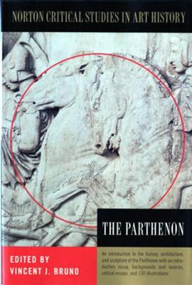 The Parthenon - Norton Critical Studies in Art History (Paperback)