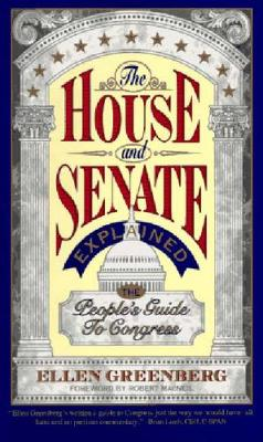The House and Senate Explained: The People's Guide to Congress (Paperback)