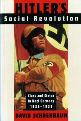 Hitler's Social Revolution: Class and Status in Nazi Germany, 1933-1939 (Paperback)