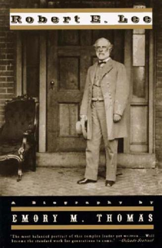 Robert E. Lee: A Biography (Paperback)