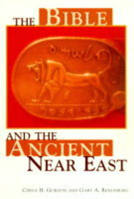 The Bible and the Ancient Near East (Paperback)
