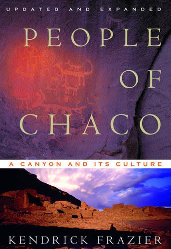 People of Chaco: A Canyon and Its Culture (Paperback)