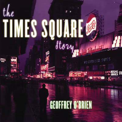 The Times Square Story (Paperback)