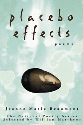 Placebo Effects: Poems (Paperback)
