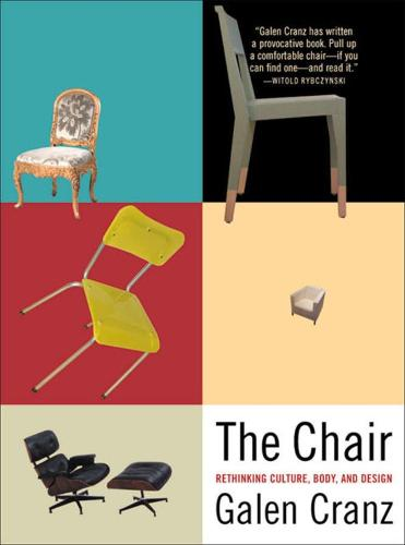 The Chair: Rethinking Culture, Body, and Design (Paperback)